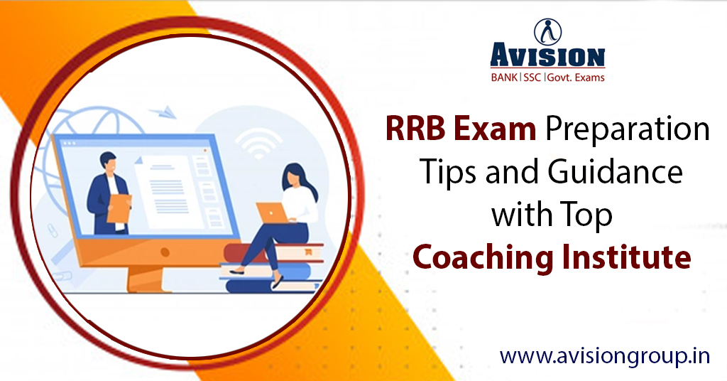 Tips and instructions for preparing for the RRB exam with Top Coaching Institute